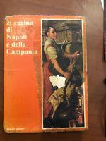 LA CUCINA DI NAPOLI E DELLA CAMPANIA VALENTI EDITORE ANNO 1979 DI JEAN AICARDI