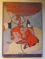 Zig et Puce millionnaires.  SAINT-OGAN. Hachette 1928. Edition originale