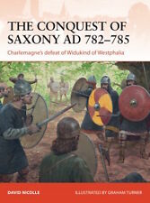 Osprey Campaign 271: THE CONQUEST OF SAXONY AD 782-785 / NEU