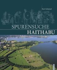Spurensuche Haithabu von Kurt Schietzel (2018, Gebundene Ausgabe)