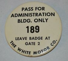 Vintage White Motor Company Ohio Pass for Adm Building Pinback Button