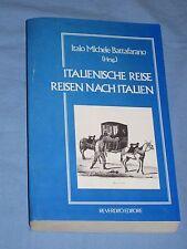 ITALIENISCHE REISE - REISEN NACH ITALIEN - Battafarano - Reverdito Editore (L4)