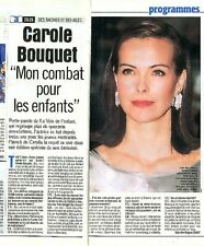 Coupure de presse Clipping 1999 Carole Bouquet  (1 page1/3)