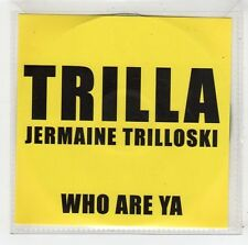 (FW200) Trilla, Who Are Ya - 2010 DJ CD