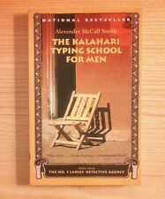The Kalahari Typing School For Men by Alexander McCall Smith 2002 Paperback