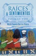 Raíces y Sentimientos : Poemas Por by María Eugenia Berríos Rivera (2016,...