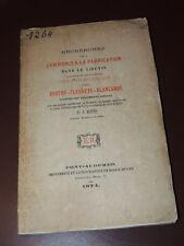 A. MONTIER - Recherches... sur les toiles de lin dans le Lieuvin - Rare E.O 1874