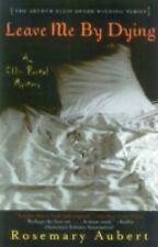 Leave Me By Dying: An Ellis Portal Mystery (Ellis Portal Mysteries)
