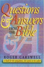 Questions and Answers from the Bible: A Book for the Sympathetic, the Sceptic ,