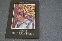 Edmond Dubrunfaut / Roger Bodart /  Monographies de l'Art Belge (K4)