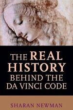 The Real History Behind the Da Vinci Code by Sharan Newman (2005, Paperback)