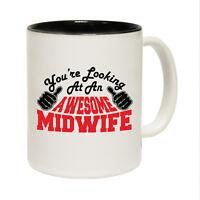 Funny Coffee Mug Christmas Birthday Gift - Midwife Youre Looking Awesome