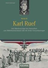 Major Karl Ruef von Roland Kaltenegger (2016, Gebundene Ausgabe)