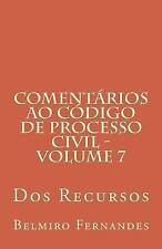 Comentários Ao Código de Processo Civil: Comentários Ao Código de Processo...