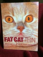 Fat Cat Thin Cat Book~Car Care 2007 PB Alderton Diet Medical Info Exercise Mint