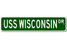 USS WISCONSIN BB 64 Street Sign - Navy