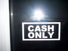 """ CASH ONLY "" TAXI WINDOW STICKERS (set of 3)"
