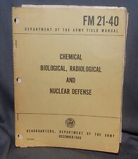 ARMY FM 21-40 CHEM,BIOL,RADIOLOGICAL &  NUC - NAM ERA - PRICE REDUCED!