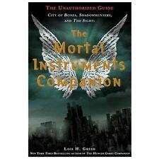The Mortal Instruments Companion: City of Bones, Shadowhunters, and th-ExLibrary