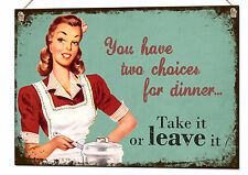 You Have Two Choices For Dinner Retro Metal Sign Vintage Tin Plaque