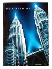 SCULPTING THE SKY - PETRONAS TWIN TOWERS by Gurdip Singh Book The Cheap Fast