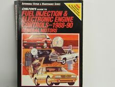 CHILTONS Guide To Fuel Injection & Electronic Engine Controls 1988 - 1990 GM}