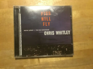 Chris Whitley  - Pigs Will Fly [CD Album]  2003