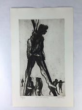 """Original Etching By JAMES KEARNS- """"MAN ON STILTS"""" Published By AAA"""
