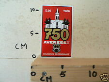 STICKER,DECAL AVEREEST 750 JAAR 1236-1986 BALKBRUG DEDEMSVAART