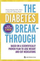 Book - The Diabetes Breakthrough : Based on a Scientifically Proven Plan To Lose