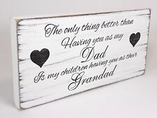 Shabby & Chic Plaque Dad Grandad birthday gift Sign Vintage Distressed Wooden
