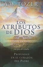 Los Atributos de Dios (Incluye Guia de Estudio) Vol. 2 : Mas Profundamente en...