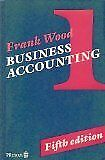 Business Accounting: v. 1, Wood, Frank, Used; Good Book