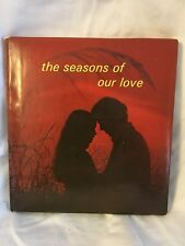 The Seasons of Our Love by Myra Zinkle 1973  HC