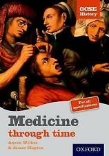 GCSE History: 2nd Edition Medicine Through Time Student Book (Gcse History S.) b