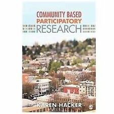 Community Based Participatory Research by Karen A. Hacker (2013, Paperback)