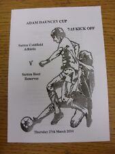 27/03/2014 DOMENICA Sutton LEAGUE ADAM Dauncey Cup Final: Sutton Coldfield athleti