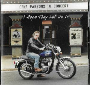 GENE PARSONS IN CONCERT * I HOPE THEY LET US IN * CD ALBUM STRINGBENDER SBR 002
