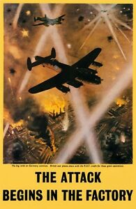 WB57 Vintage RAF WW2 World War II Attack Begins In The Factory Poster A3/A4