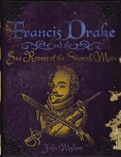 Francis Drake and the Sea Rovers of the Spanish Main (Pirates)-ExLibrary