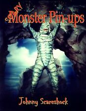 Scary Monster Pin-Ups by Scareshock, Johnny -Paperback