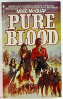 Pure Blood, by Mike McQuay 1985, Bantam Science Fiction Paperback