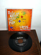 "WESS  & THE AIREDALES PERCHE' SEI BEAT PERCHE' SEI POP (MONICA VITTI) 7"" SIGLA"