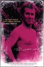 NEW BOOK I Am the Voice Left from Rehab by Freud, James (2007)