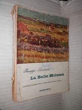 LA BELLE MOISSON Giuseppe Presenzini Garzanti 1957 libro di linguistica manuale