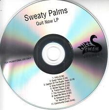SWEATY PALMS Quit Now 2018 UK 11-trk promo test CD