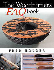 Woodturner's FAQ Book, Holder, Fred, New Book