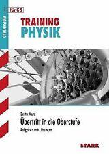 Training Physik / Physik - Übertritt in die Oberstufe: A...   Buch   Zustand gut