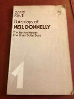 Neil Donnelly Plays Station Master Silver Dollar Boys Modern Irish Plays 1982