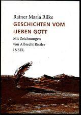 Geschichten vom lieben Gott--Rainer Maria Rilke--2007